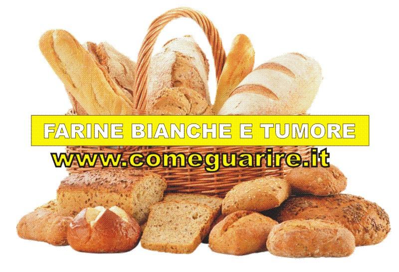 la farina bianca e la corretta dieta per il tumore